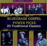 Bluegrass Gospel Power Picks: 25 Traditional Classics