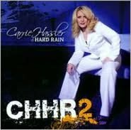 Carrie Hassler & Hard Rain 2