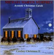 Acoustic Christmas Carols: Cowboy Christmas II