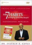 Video/DVD. Title: The 7 Habits of Highly Effective People: Foundational Principles