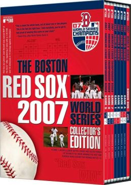 The Boston Red Sox 2007 World Series Collector's Edition