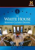 Video/DVD. Title: The White House: Behind Closed Doors