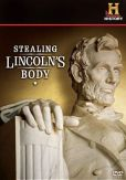 Video/DVD. Title: Stealing Lincoln's Body