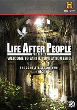 Life After People: the Complete Season Two