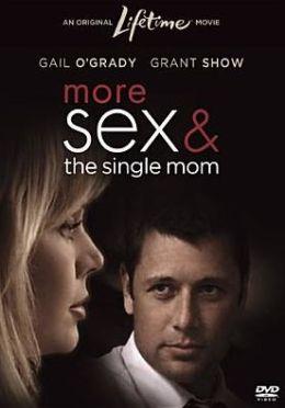 More Sex & the Single Mom