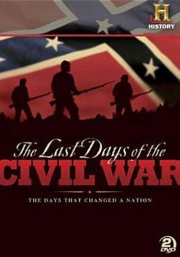 Last Days Of Civil War