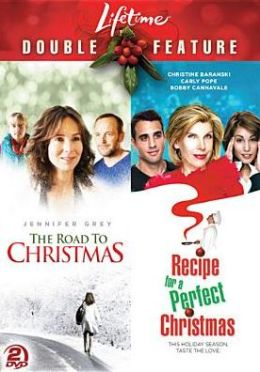Lifetime Holiday Favorites: the Road to Christmas/Recipe for a Perfect Christmas