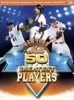 MLB: New York Mets - 50 Greatest Players