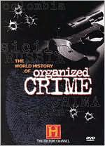 World History of Organized Crime