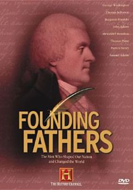 Founding Fathers: Men Who Shaped Our Nations