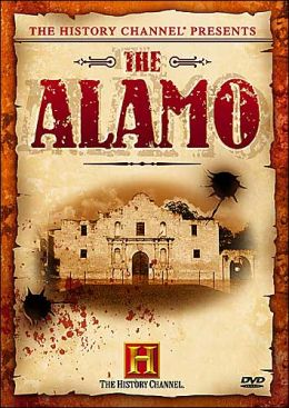The History Channel Presents: The Alamo