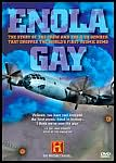 History Channel Presents: Enola Gay