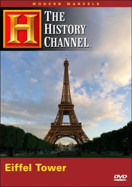 Modern Marvels: Eiffel Tower