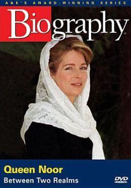 Biography: Queen Noor - Between Two Realms