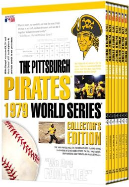The Pittsburgh Pirates 1979 World Series Collector's Edition