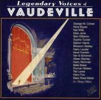 Legendary Voices of Vaudeville