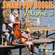 Swamp Pop Boogie, Vol. 3