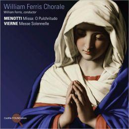 Menotti: Missa O Pulchritudo; Vierne: Messe Solenelle