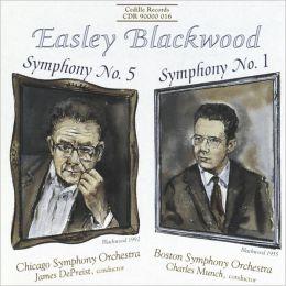 Easley Blackwood: Symphonies Nos. 1 & 5