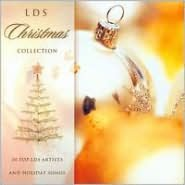 LDS Christmas Collection: 20 Top LDS Artists and Holiday Songs