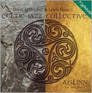 Celtic Jazz Collective: IsLinn (A Vision)
