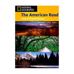 National Geographic 603160 American Road Atlas and Travel National Geographic Maps