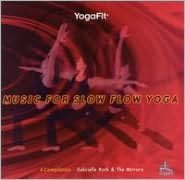 Yogafit: Music for Slow Flow Yoga