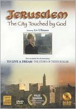 Jerusalem: the City Touched by God/to Live a Dream: the Story of Teddy Kollek
