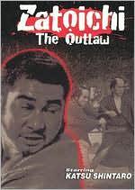 Zatoichi: The Outlaw