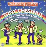 The Learning Station: Tony Chestnut & Fun Time Act