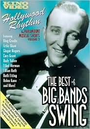 Hollywood Rhythm 2: the Best of Big Bands & Swing