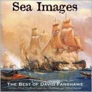 Sea Images: The Best of David Fanshawe