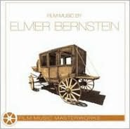 Film Music By Elmer Bernstein