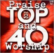 Top 40 Praise & Worship, Vol. 1