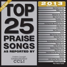 Top 25 Praise Songs: 2013 Edition