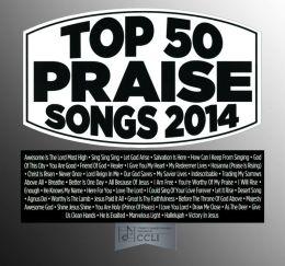 Top 50 Praise Songs: 2014