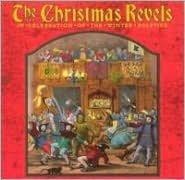 The Christmas Revels: Traditional & Ritual Carols