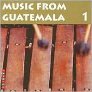 Music From Guatemala, Vol. 1