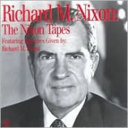 Richard M. Nixon: The Nixon Tapes