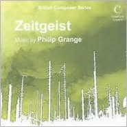 Zeitgeist: Music by Philip Grange