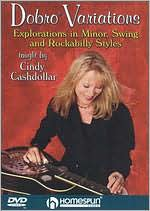 Cindy Cashdollar: Dobro Variations - Explorations in Minor, Swing and Rockabilly Styles