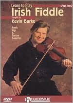 Learn to Play Irish Fiddle, Vol. 2: Reels, Jigs, & Gavottes