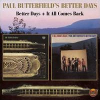Better Days/It All Comes Back
