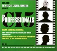 The Music of Laurie Johnson, Vol. 2: The Professionals