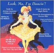Look Ma, I'm Dancin'! [1999 Off-Off-Broadway Revival Cast]