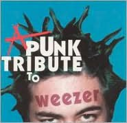 A   Punk Tribute to Weezer