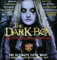 Dark Box: The Ultimate Goth, Wave & Industrial Collection 1980-2011