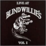 Live at Blind Willie's, Vol. 1