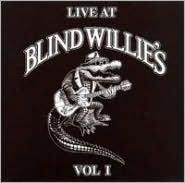 Live at Blind Willie's, Vol. 1