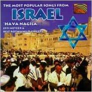 The Most Popular Songs From Israel: Hava Nagila
